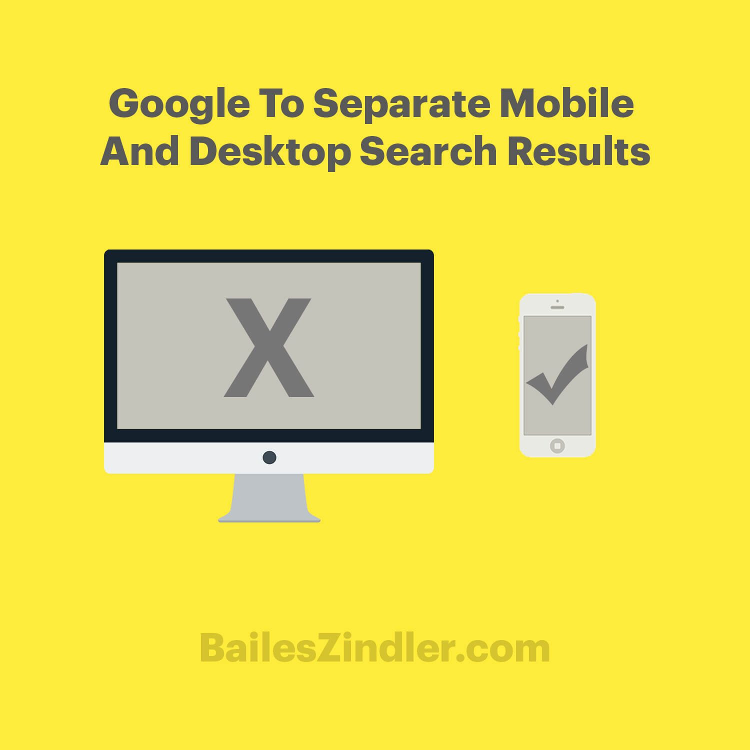 google to separate mobile and desktop search results
